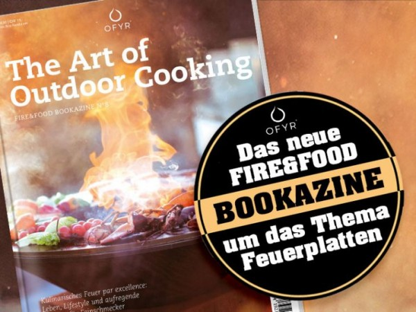 FIRE&FOOD BBQ Magazine - OFYR - The Art of Outdoor Cooking